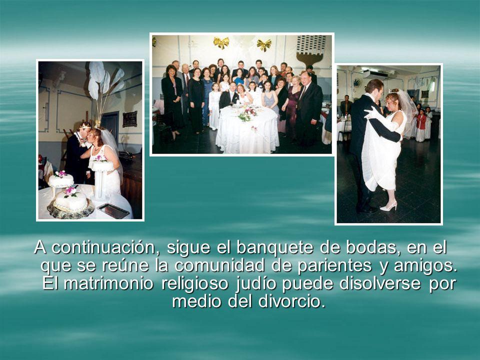 A continuación, sigue el banquete de bodas, en el que se reúne la comunidad de parientes y amigos.