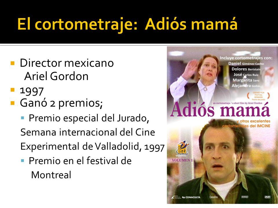El cortometraje: Adiós mamá