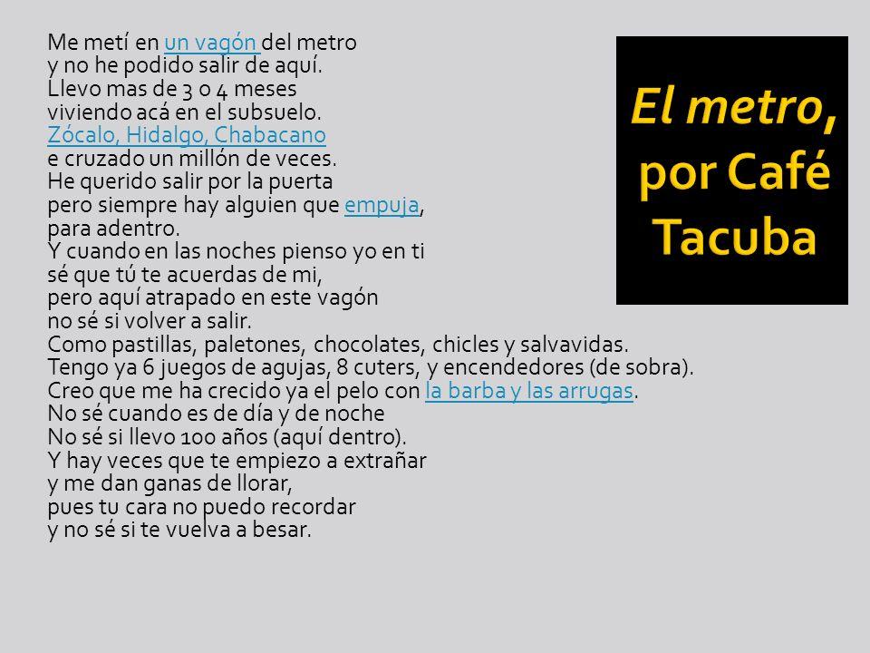 El metro, por Café Tacuba