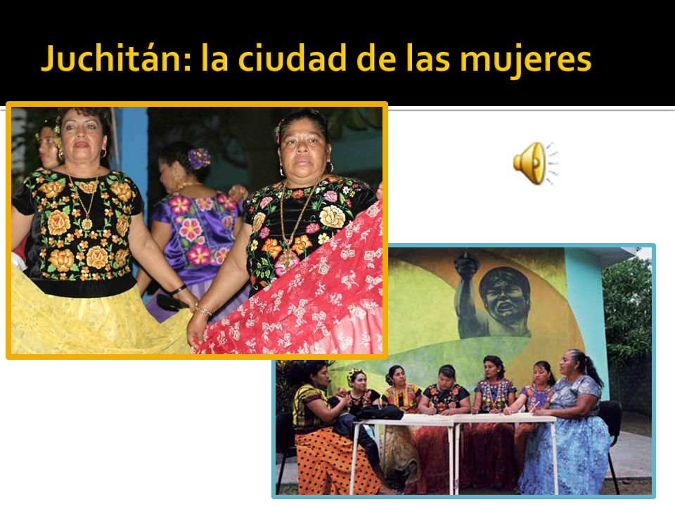 Juchitán: la ciudad de las mujeres