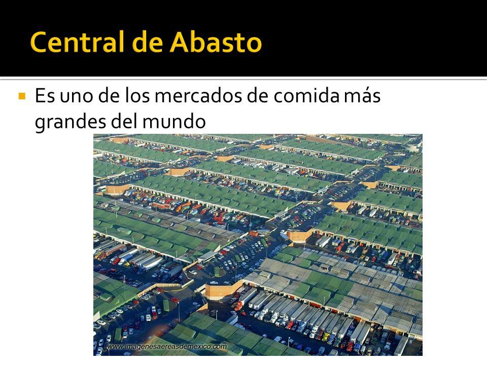 Central de Abasto Es uno de los mercados de comida más grandes del mundo