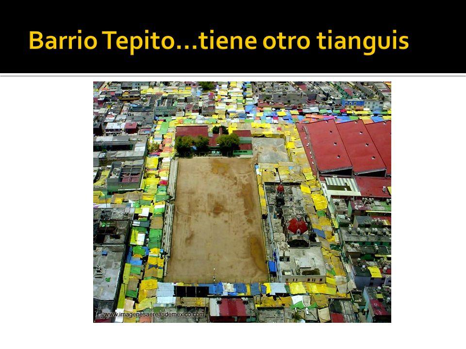 Barrio Tepito…tiene otro tianguis