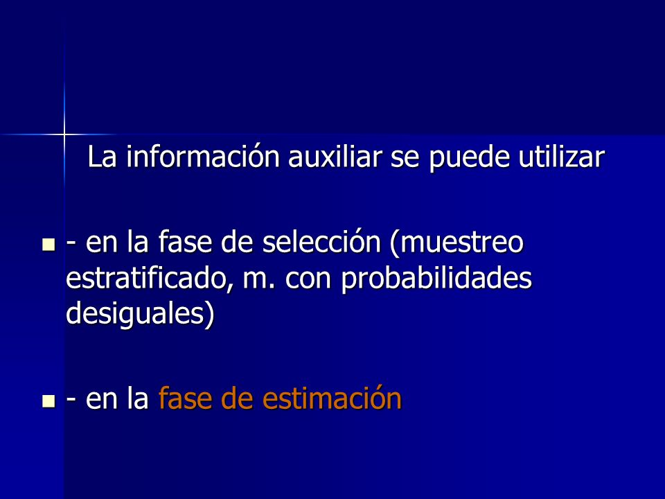 La información auxiliar se puede utilizar