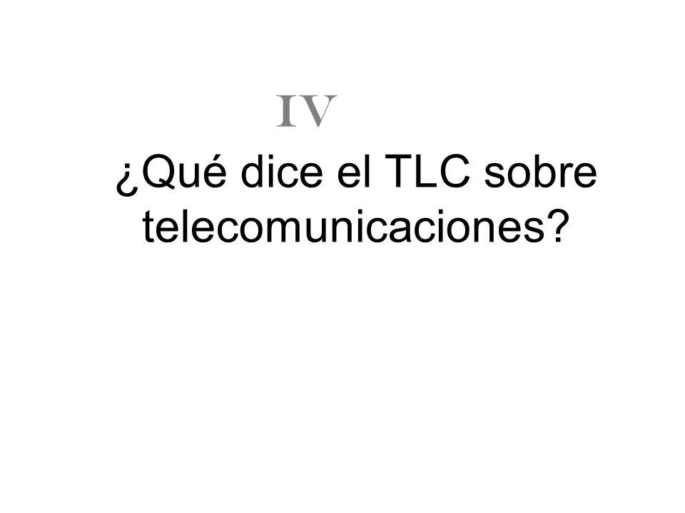 ¿Qué dice el TLC sobre telecomunicaciones