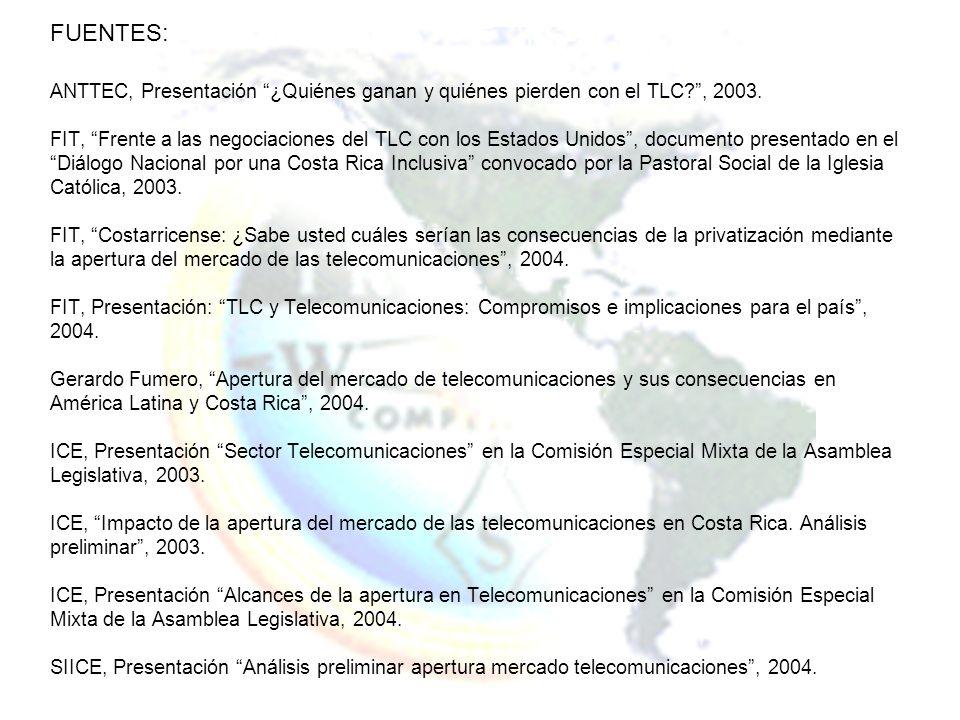 FUENTES: ANTTEC, Presentación ¿Quiénes ganan y quiénes pierden con el TLC , 2003.