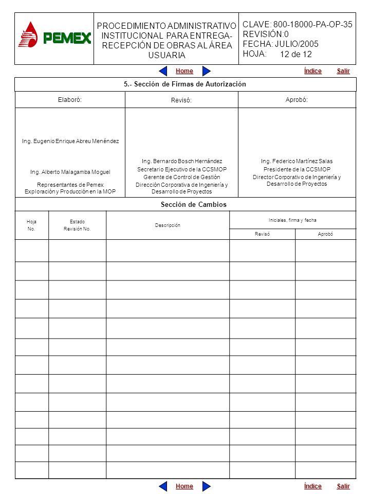 5.- Sección de Firmas de Autorización