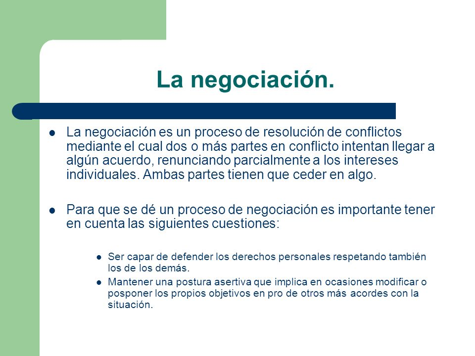 La negociación.