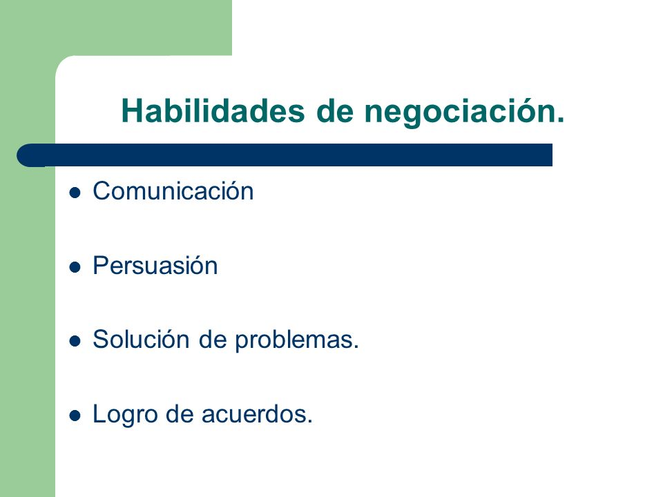 Habilidades de negociación.