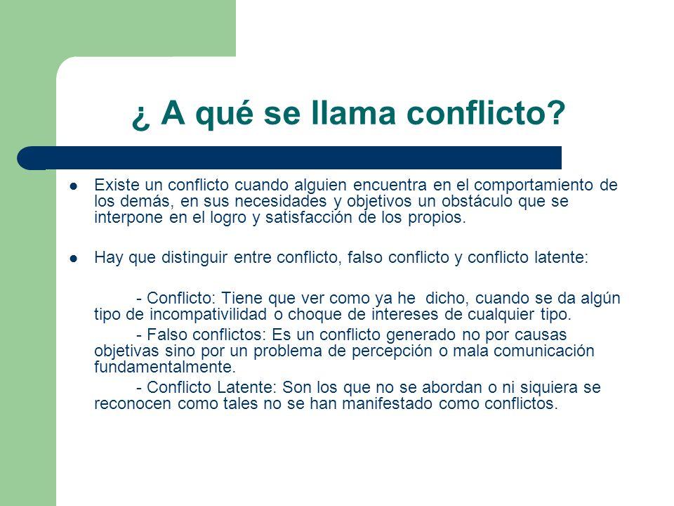 ¿ A qué se llama conflicto