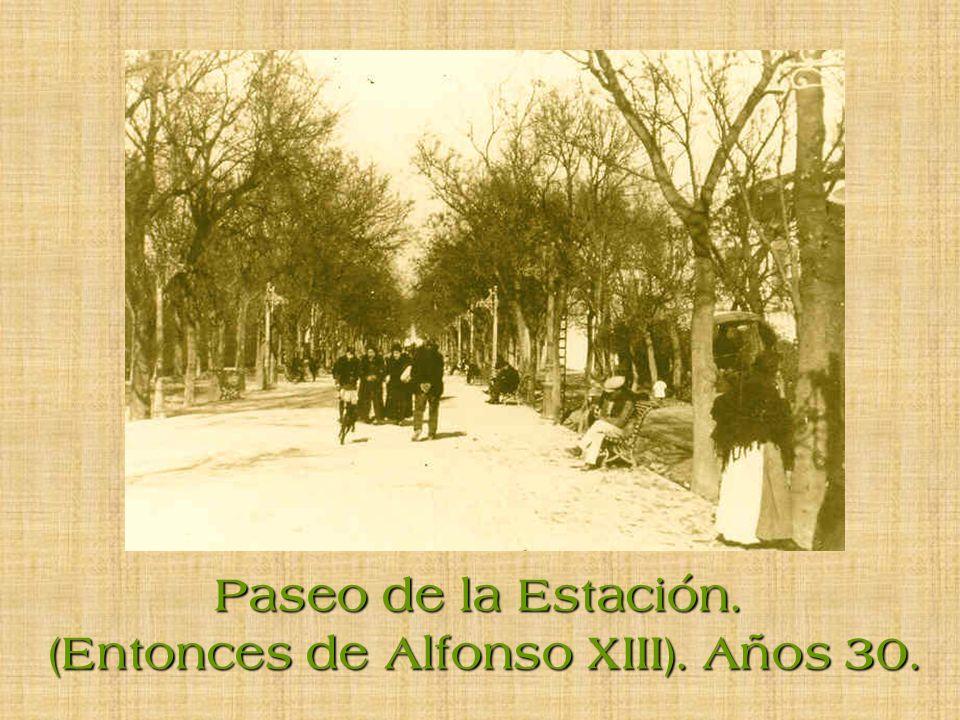 (Entonces de Alfonso XIII). Años 30.