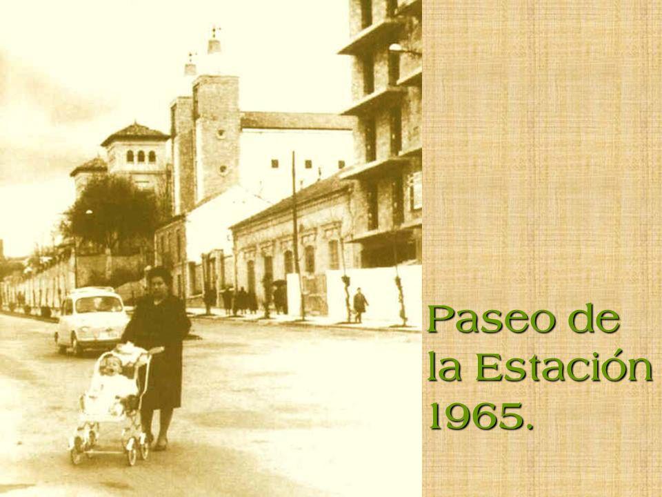 Paseo de la Estación 1965.