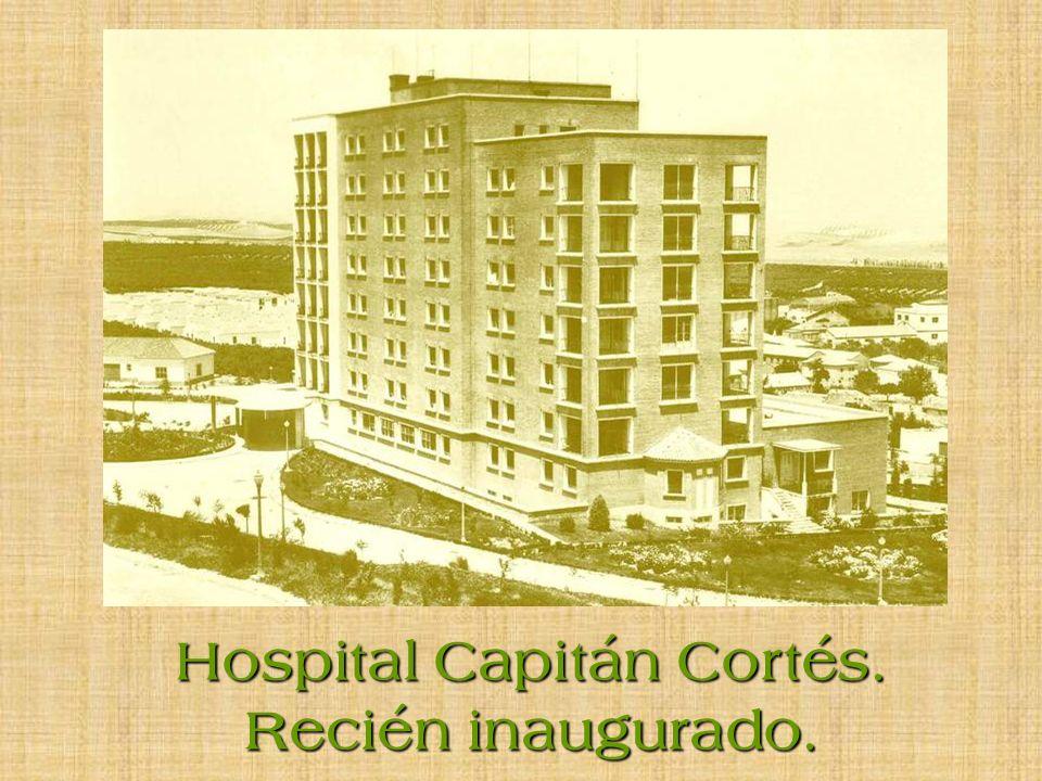 Hospital Capitán Cortés.