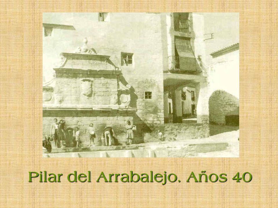 Pilar del Arrabalejo. Años 40