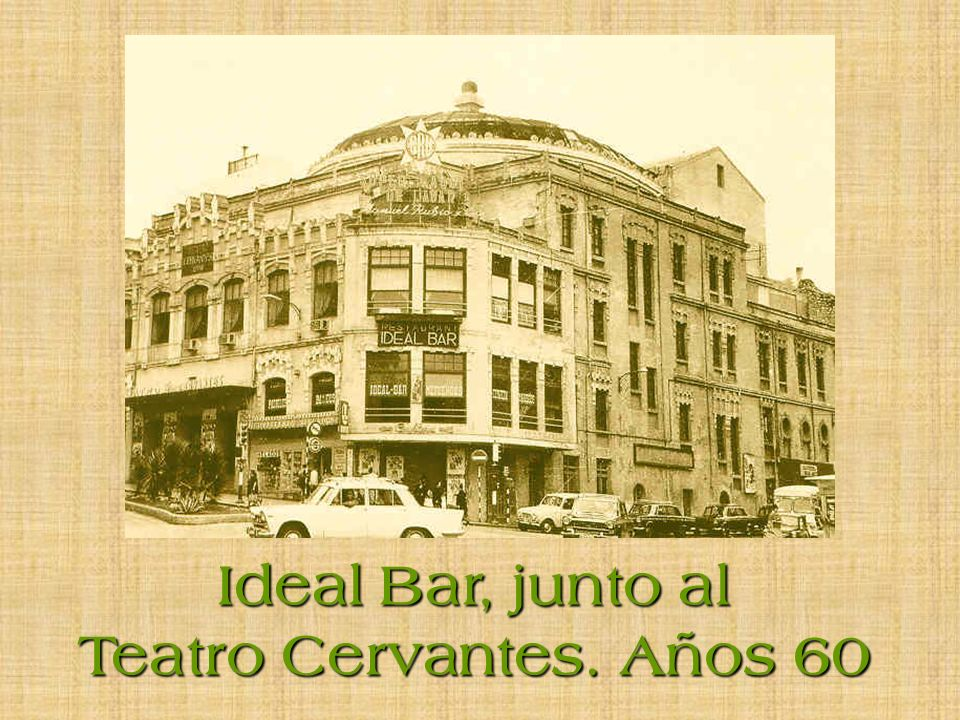 Ideal Bar, junto al Teatro Cervantes. Años 60