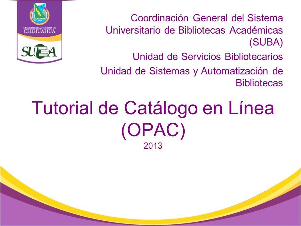 Tutorial de Catálogo en Línea (OPAC) 2013