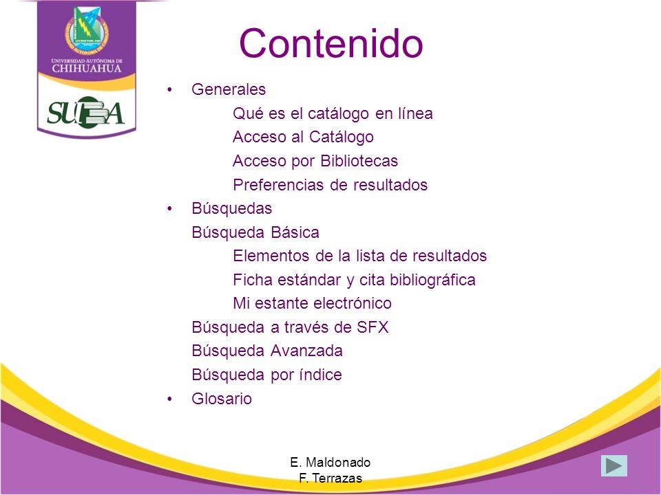 Contenido Generales Qué es el catálogo en línea Acceso al Catálogo