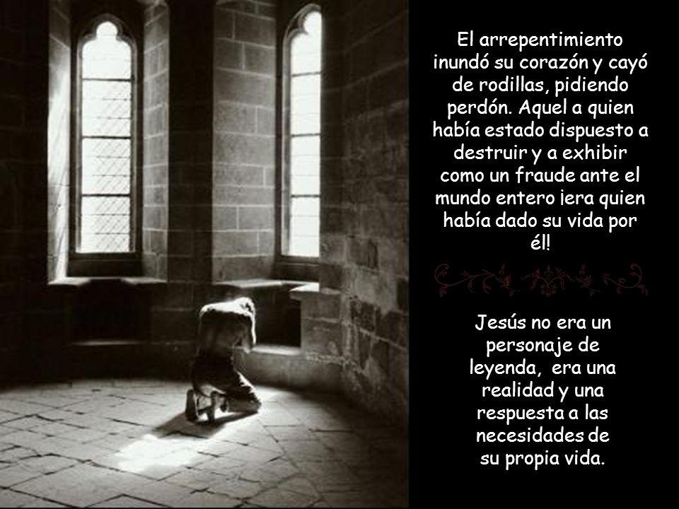 El arrepentimiento inundó su corazón y cayó de rodillas, pidiendo perdón. Aquel a quien había estado dispuesto a destruir y a exhibir