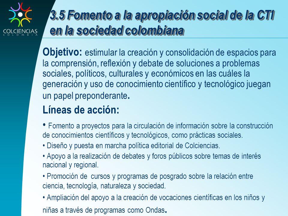 3.5 Fomento a la apropiación social de la CTI en la sociedad colombiana