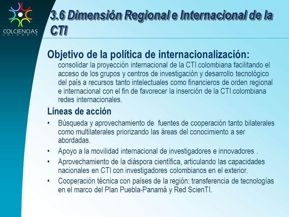 3.6 Dimensión Regional e Internacional de la CTI