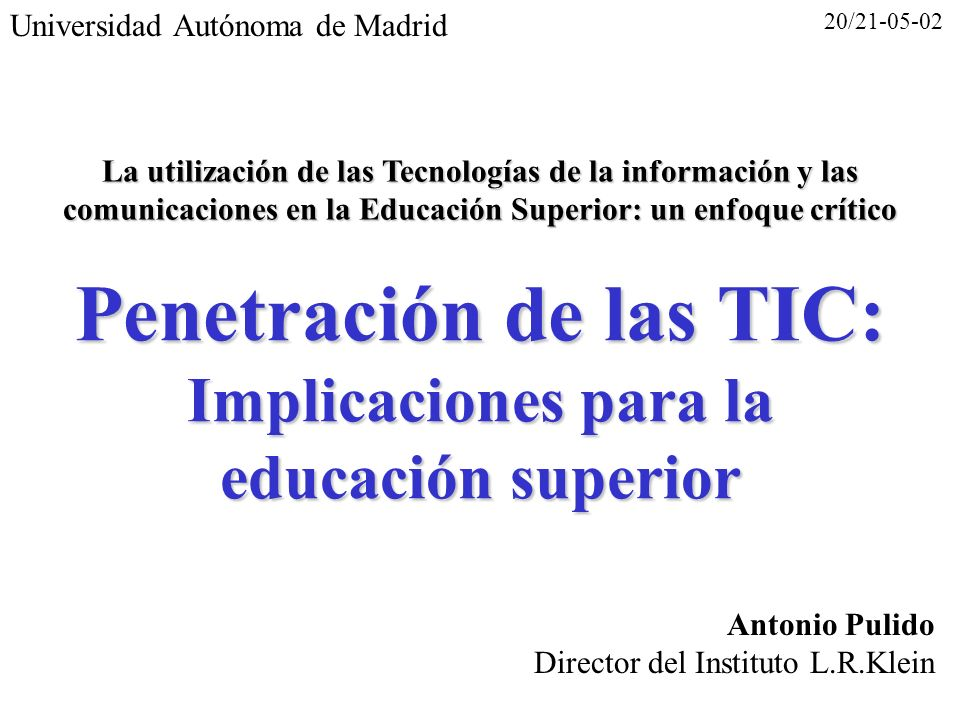 Penetración de las TIC: Implicaciones para la educación superior