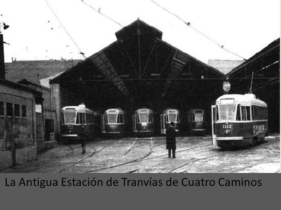 La Antigua Estación de Tranvías de Cuatro Caminos