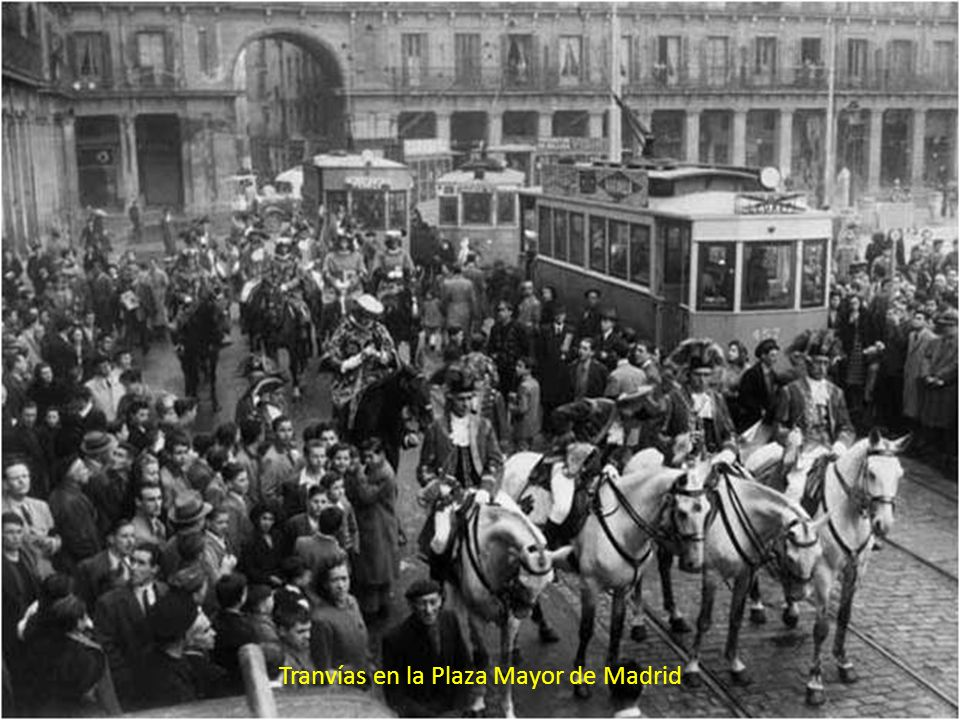 Tranvías en la Plaza Mayor de Madrid