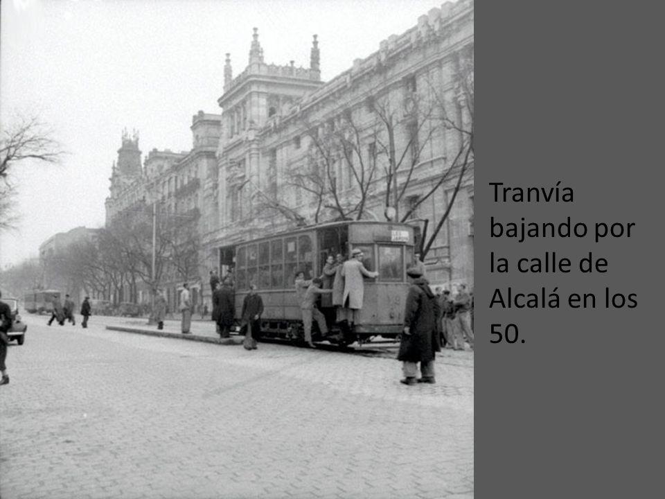Tranvía bajando por la calle de Alcalá en los 50.