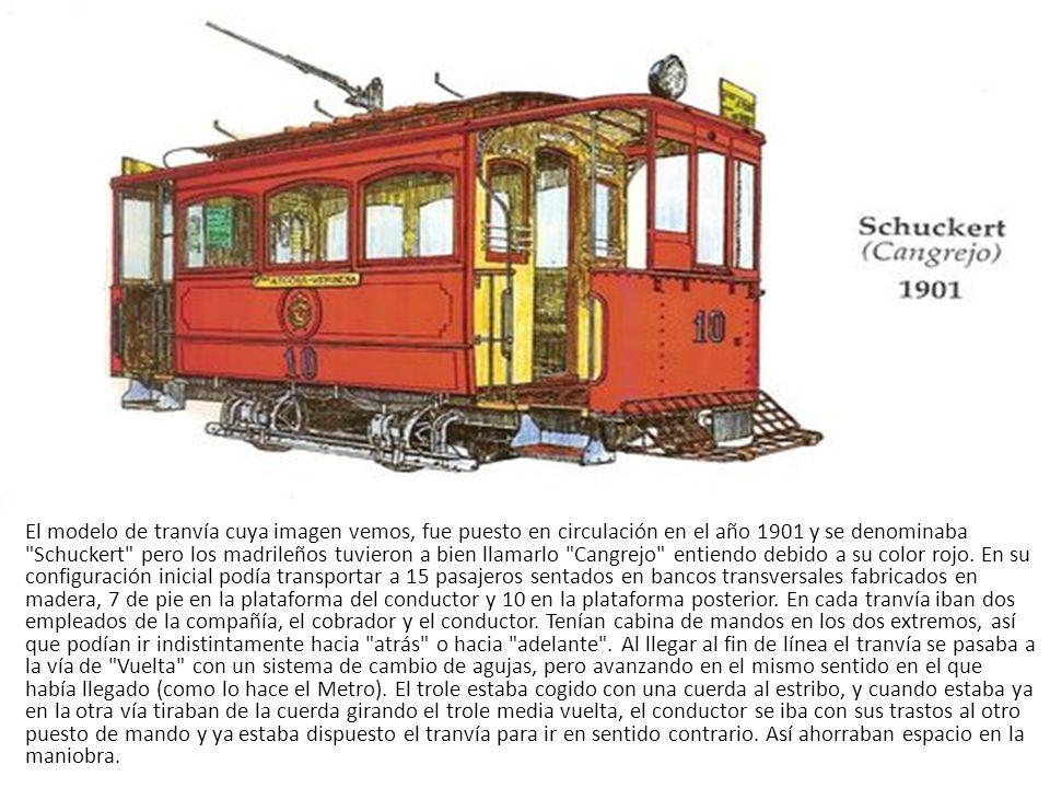 El modelo de tranvía cuya imagen vemos, fue puesto en circulación en el año 1901 y se denominaba Schuckert pero los madrileños tuvieron a bien llamarlo Cangrejo entiendo debido a su color rojo.