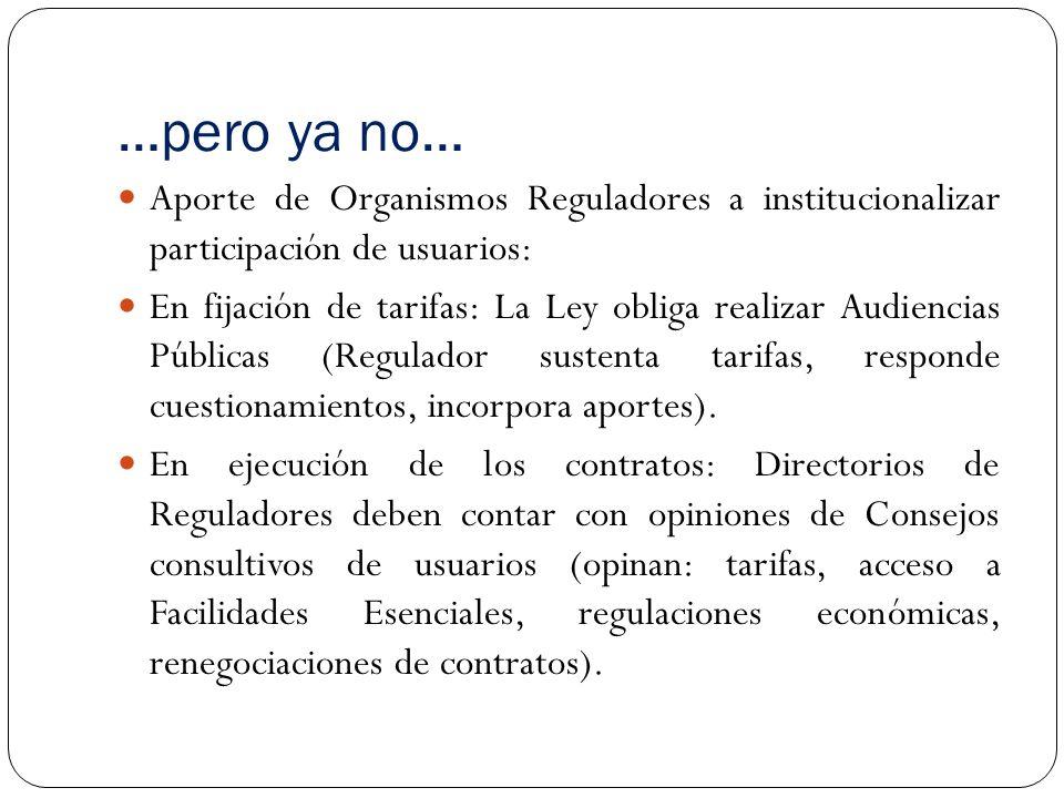 …pero ya no… Aporte de Organismos Reguladores a institucionalizar participación de usuarios: