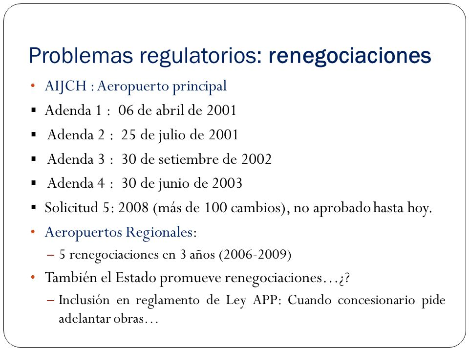 Problemas regulatorios: renegociaciones