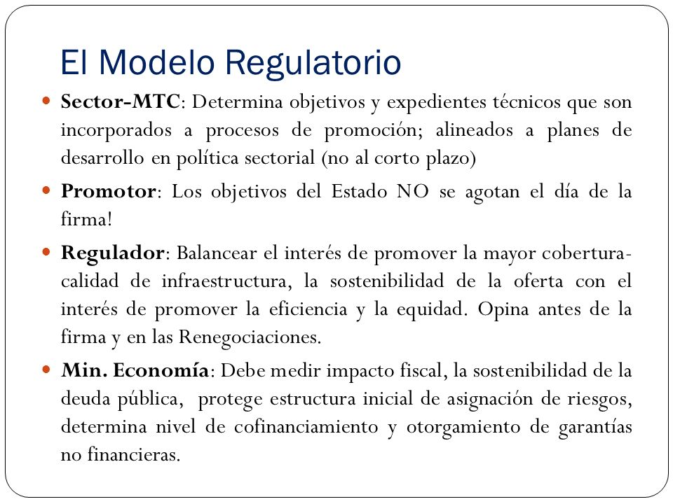 El Modelo Regulatorio