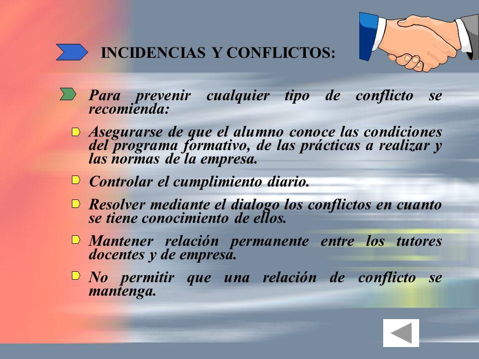 INCIDENCIAS Y CONFLICTOS: