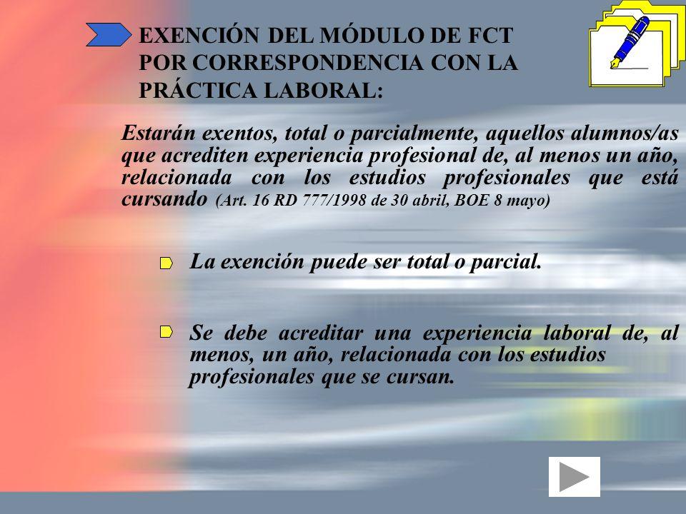 EXENCIÓN DEL MÓDULO DE FCT POR CORRESPONDENCIA CON LA PRÁCTICA LABORAL: