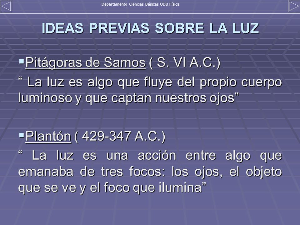 IDEAS PREVIAS SOBRE LA LUZ