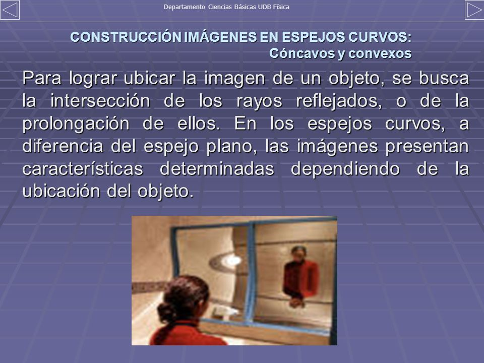 CONSTRUCCIÓN IMÁGENES EN ESPEJOS CURVOS: Cóncavos y convexos