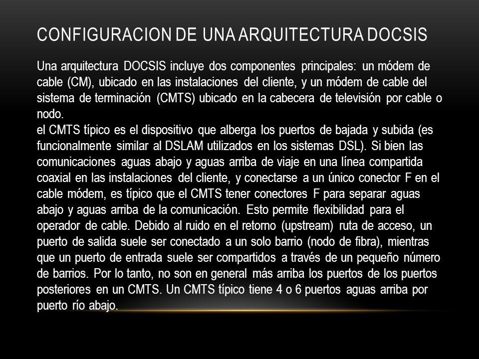 Configuracion de una arquitectura docsis