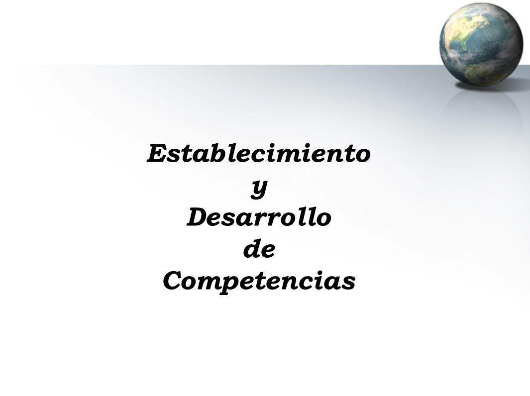 Establecimiento y Desarrollo de Competencias