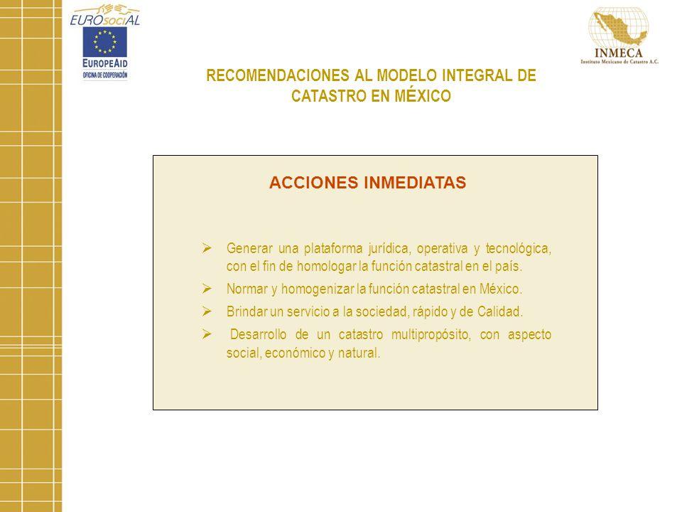 RECOMENDACIONES AL MODELO INTEGRAL DE CATASTRO EN MÉXICO