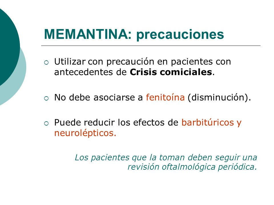 MEMANTINA: precauciones