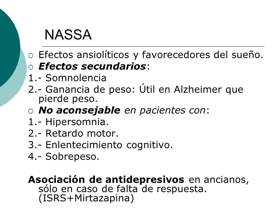 NASSA Efectos ansiolíticos y favorecedores del sueño.