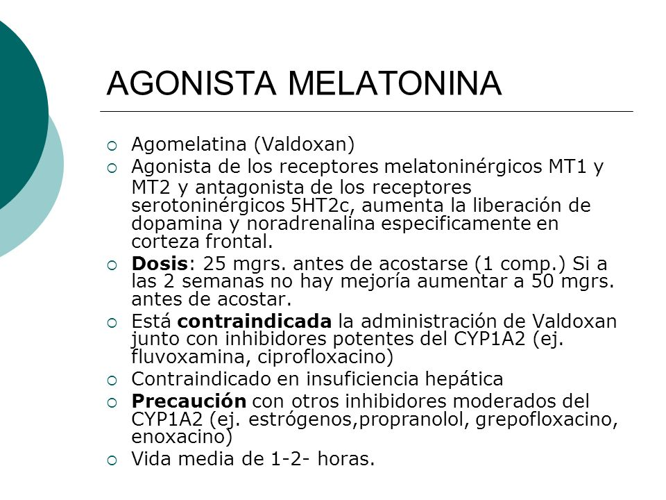 AGONISTA MELATONINA Agomelatina (Valdoxan)