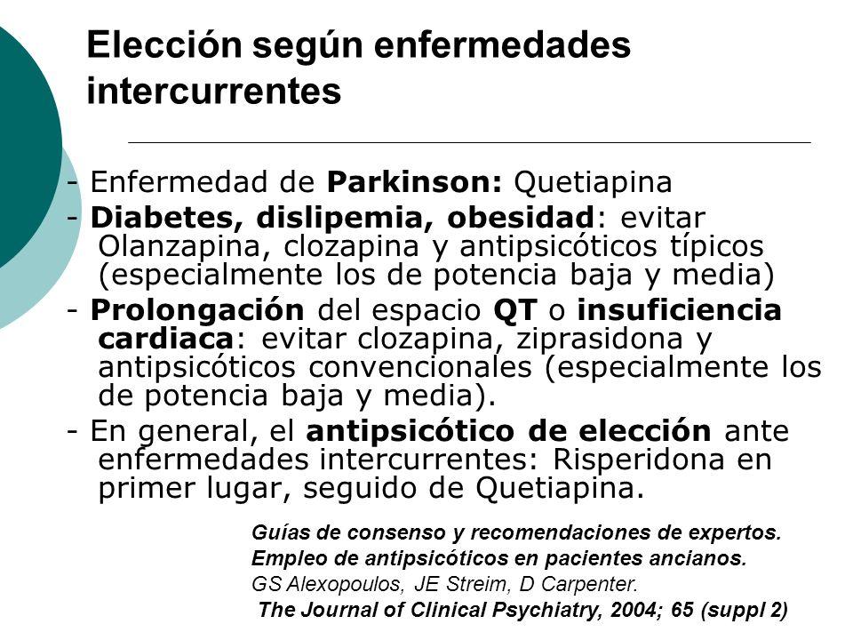 Elección según enfermedades intercurrentes
