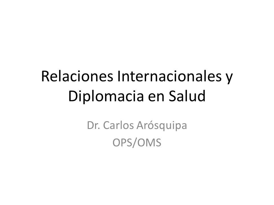 Relaciones Internacionales y Diplomacia en Salud