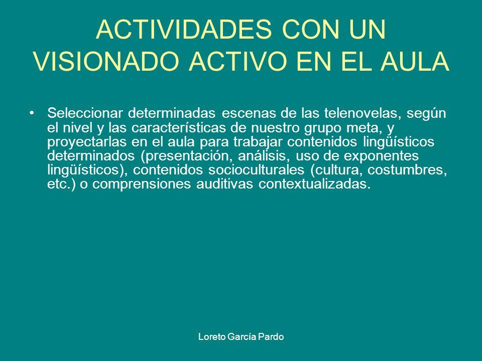ACTIVIDADES CON UN VISIONADO ACTIVO EN EL AULA