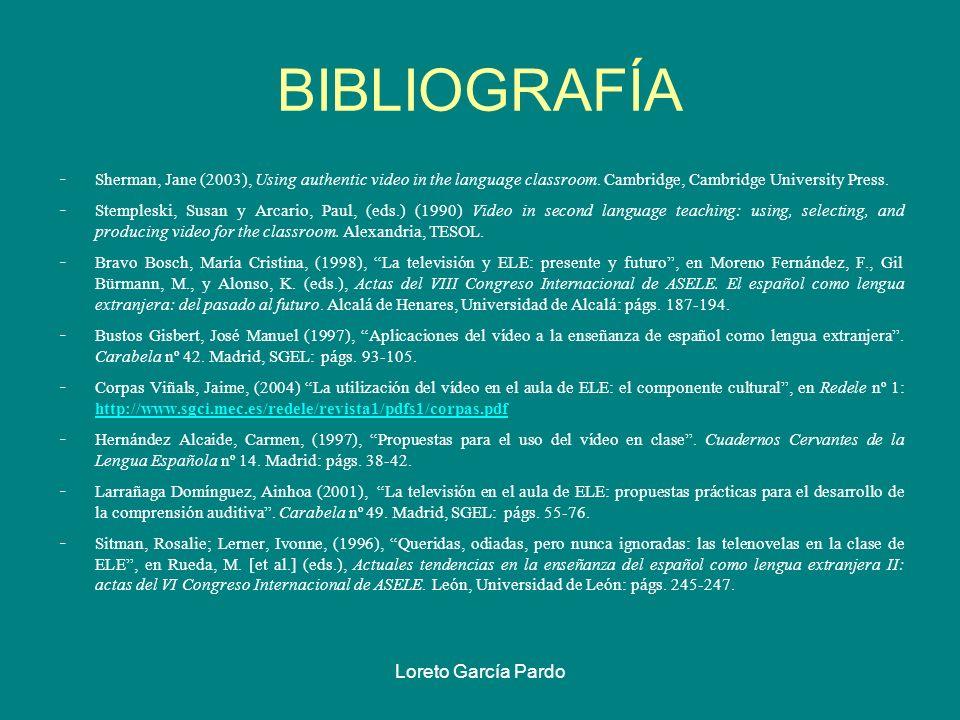 BIBLIOGRAFÍA Loreto García Pardo