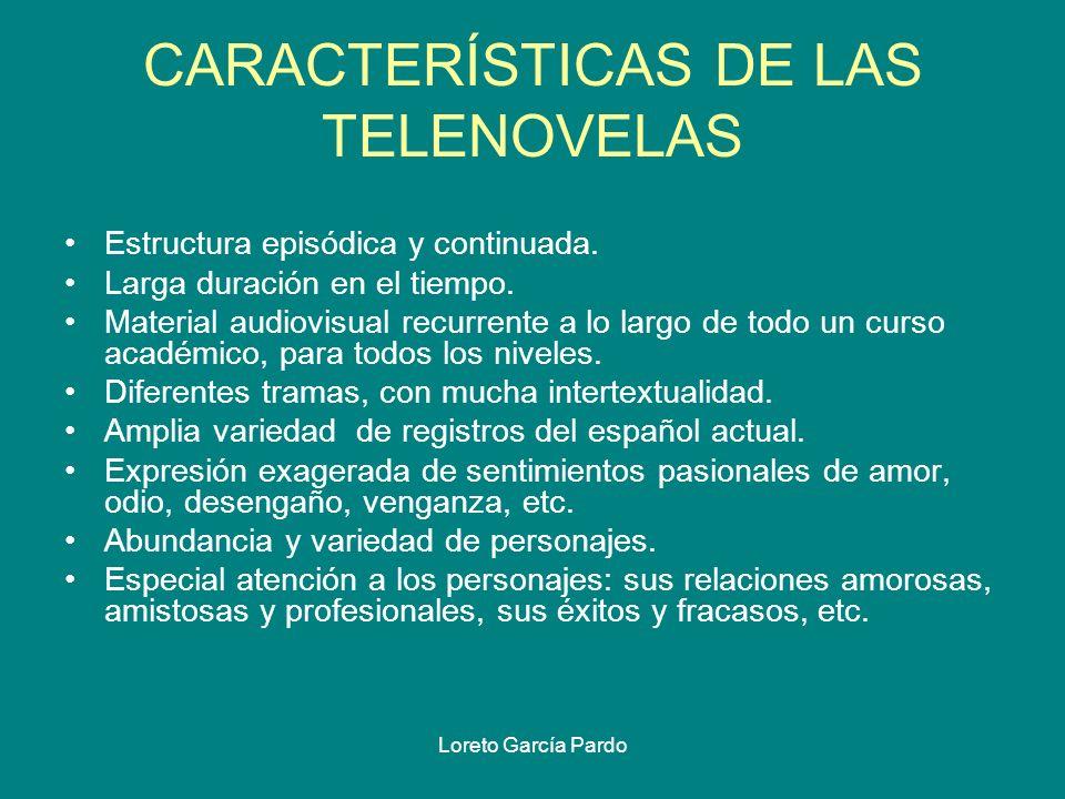 CARACTERÍSTICAS DE LAS TELENOVELAS