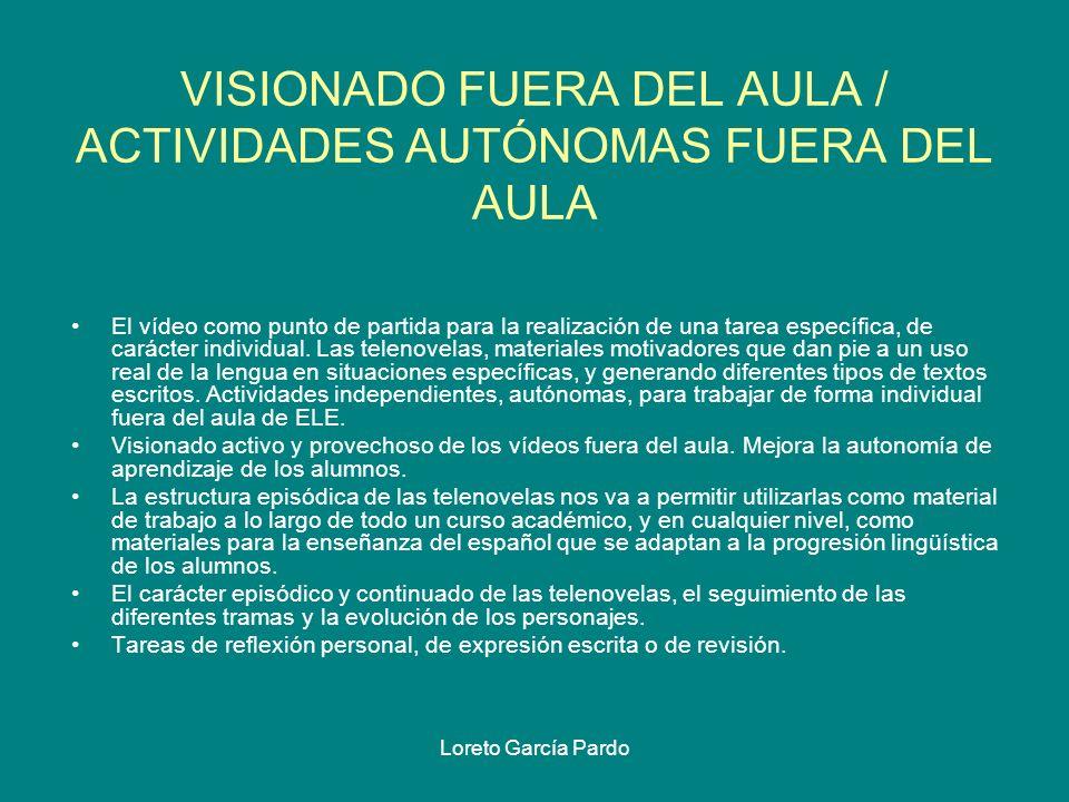 VISIONADO FUERA DEL AULA / ACTIVIDADES AUTÓNOMAS FUERA DEL AULA
