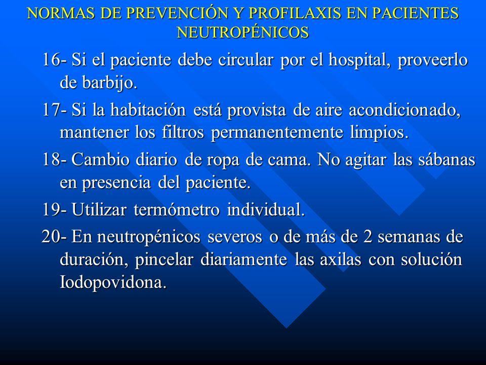 NORMAS DE PREVENCIÓN Y PROFILAXIS EN PACIENTES NEUTROPÉNICOS