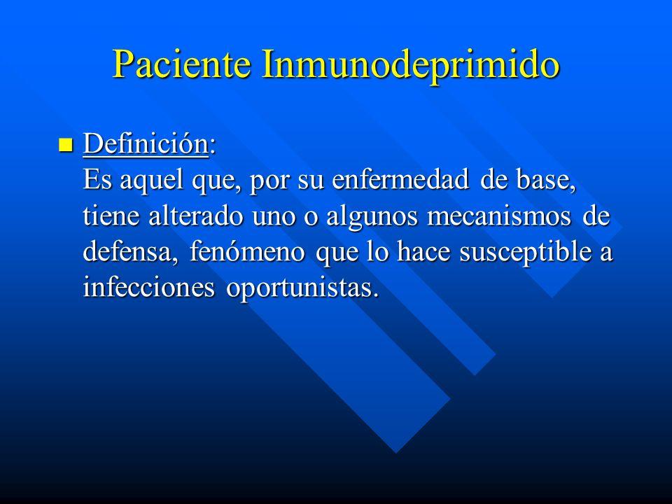 Paciente Inmunodeprimido