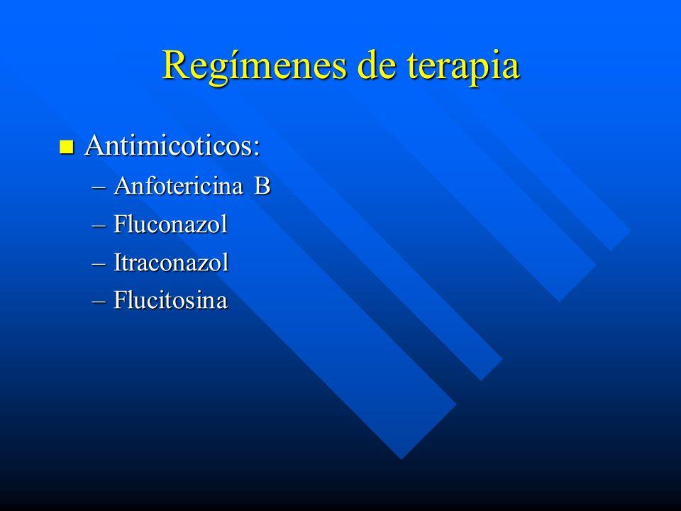 Regímenes de terapia Antimicoticos: Anfotericina B Fluconazol